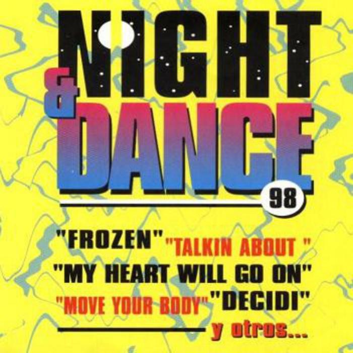 Night & Dance 98