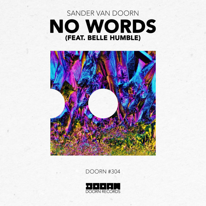 Sander Van Doorn Feat. Belle Humble – No Words
