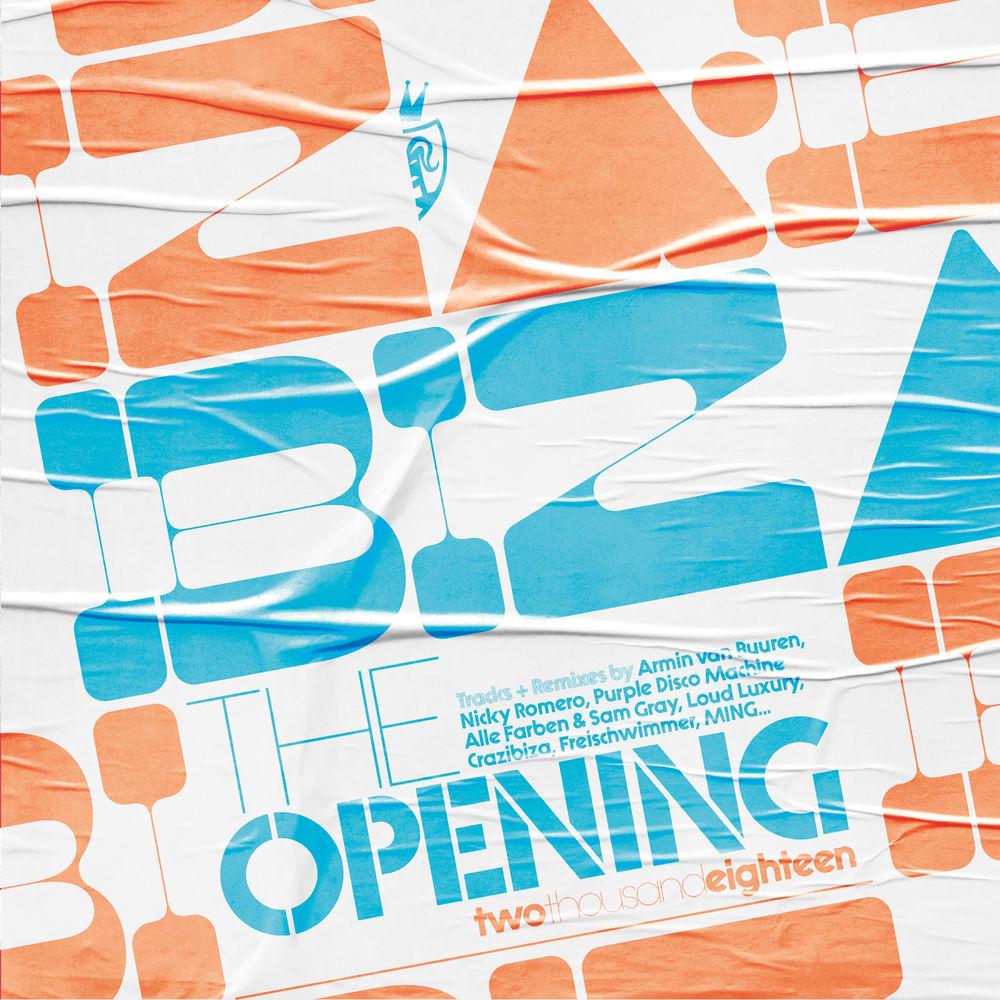 Ibiza The Opening 2018