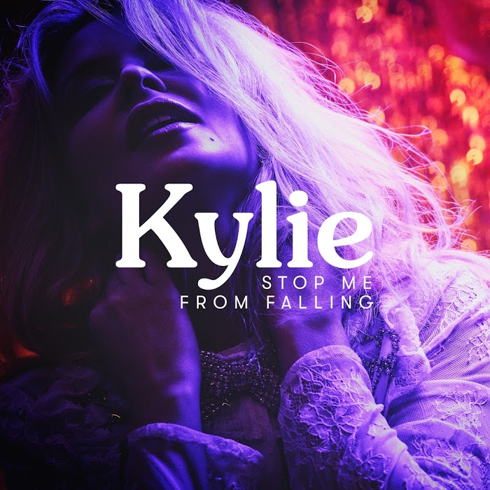 Kylie Minogue – Stop Me From Falling