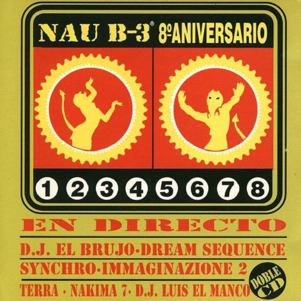 Nau B-3 8°Aniversario