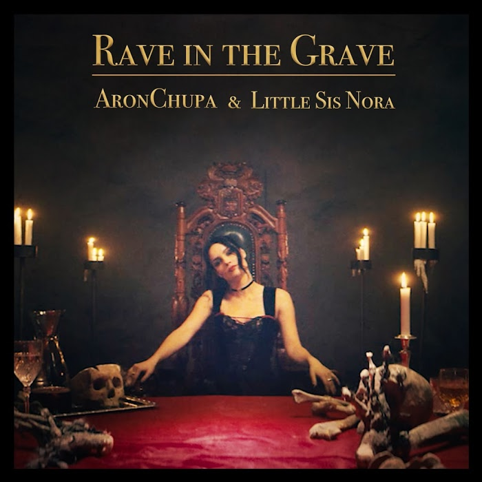 Aronchupa And Little Sis Nora – Rave In The Grave