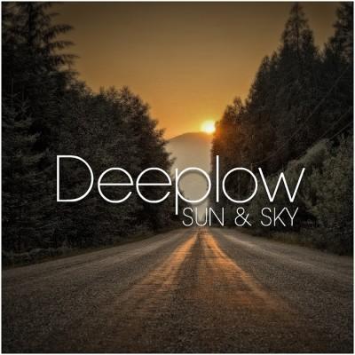 Deeplow – Sun And Sky