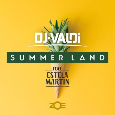 DJ Valdi Feat. Estela Martin – Summer Land
