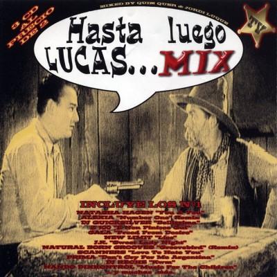 Hasta Luego Lucas… Mix
