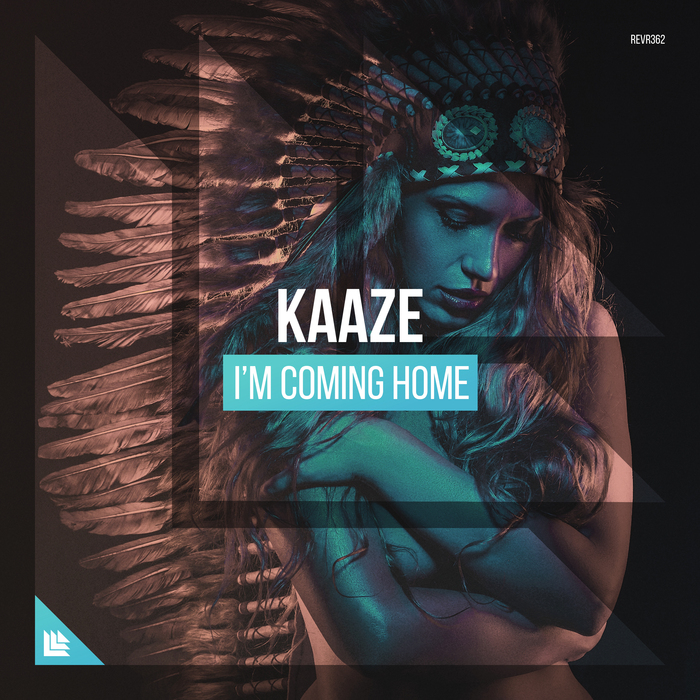 Kaaze – I'm Coming Home