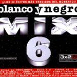 Blanco Y Negro Mix 6 1999 Blanco Y Negro Music