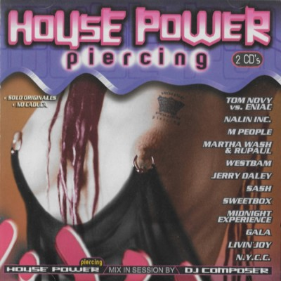House Power Piercing