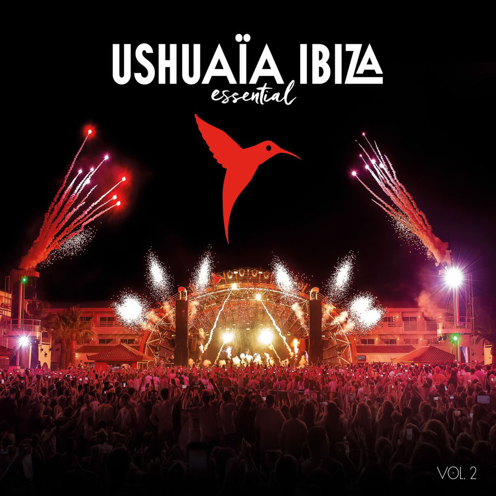 Ushuaïa Ibiza Essential Vol. 2