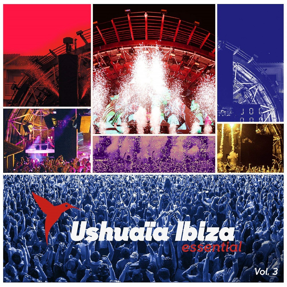 Ushuaïa Ibiza Essential Vol. 3