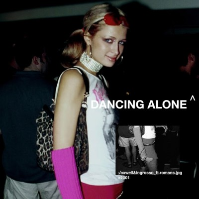 Axwell And Ingrosso Feat. Rømans – Dancing Alone