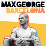 Max George - Barcelona (Remixes)
