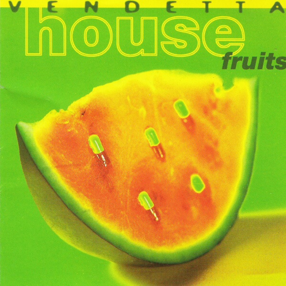 Vendetta House Fruits