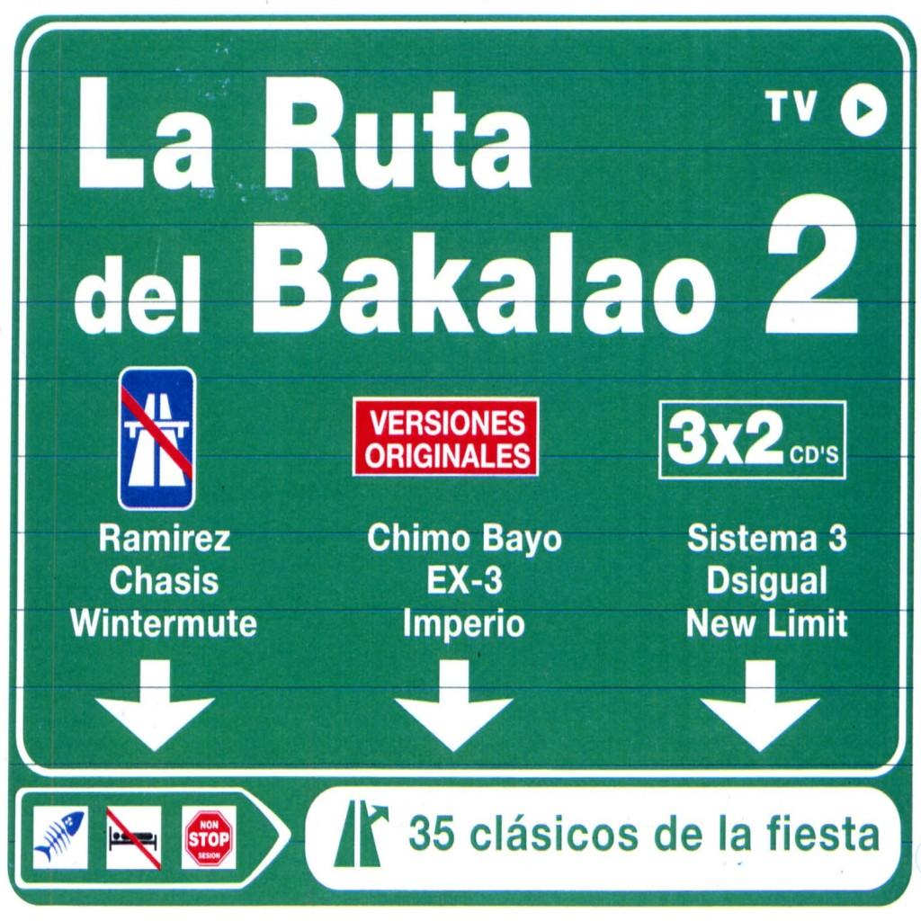 La Ruta Del Bakalao 2