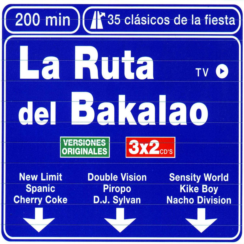 La Ruta Del Bakalao