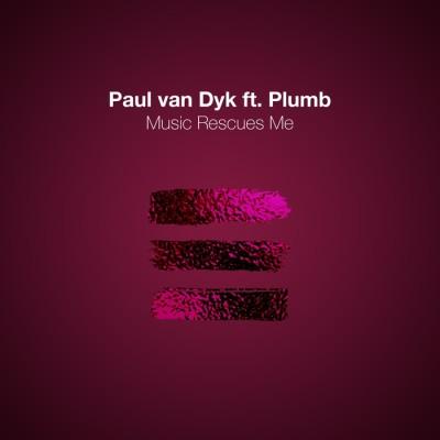 Paul Van Dyk Feat. Plumb – Music Rescues Me