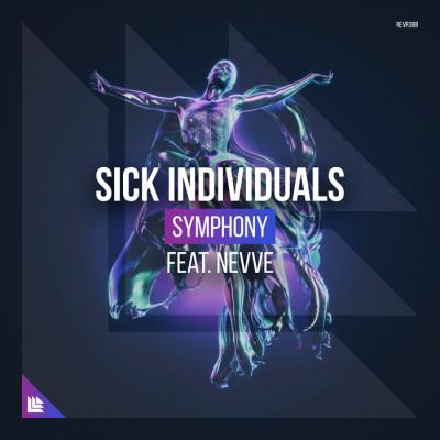 Sick Individuals Feat. Nevve – Symphony