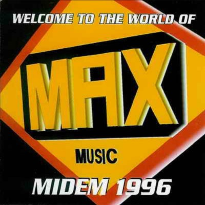 Welcome To The World Of Max Music Midem 1996
