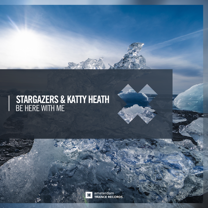 Stargazers And Katty Heath – Be Here With Me