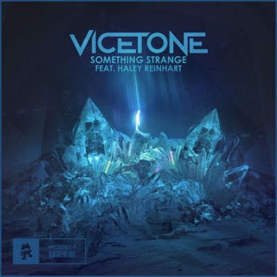 Vicetone Feat. Haley Reinhart – Something Strange