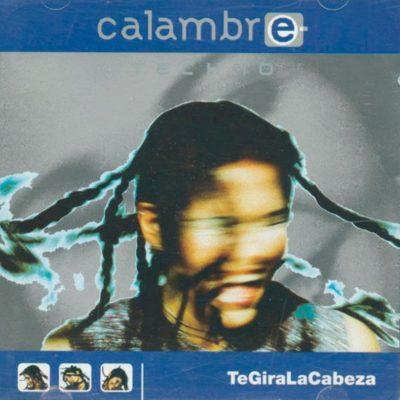 Calambre Techno – TeGiraLaCabeza