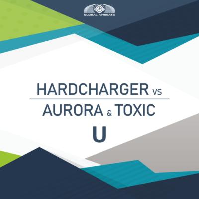 Hardcharger VS Aurora And Toxic – U