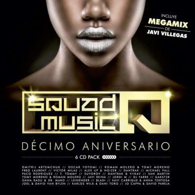 Squad Music Décimo Aniversario