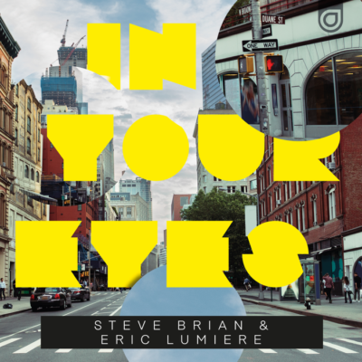 Steve Brian And Eric Lumiere – In Your Eyes