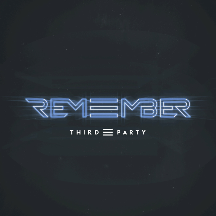 Third Party – Remember