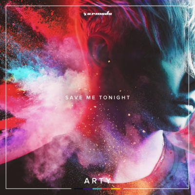 Arty – Save Me Tonight