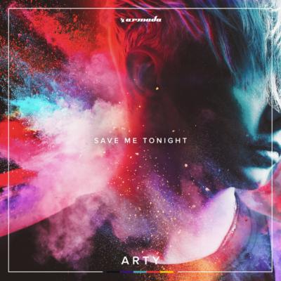 Arty – Save Me Tonight