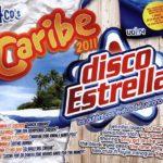 Disco Estrella Vol. 14 + Caribe 2011 Universal Music Vale Music 2011