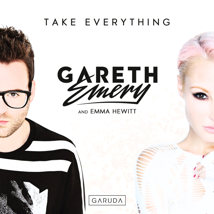 Gareth Emery And Emma Hewitt – Take Everything