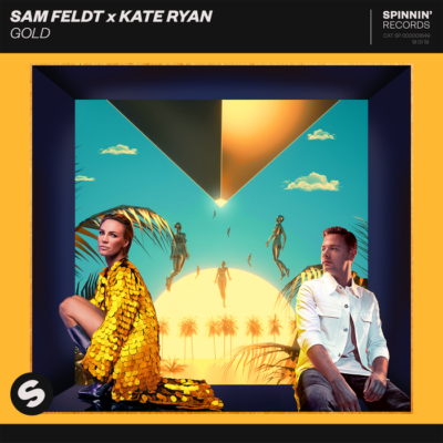 Sam Feldt And Kate Ryan – Gold