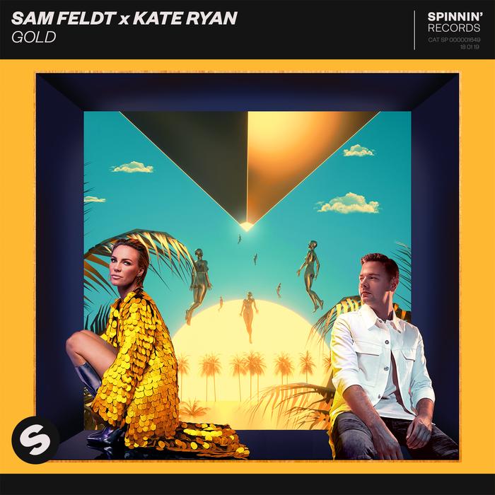 Sam Feldt And Kate Ryan – Gold