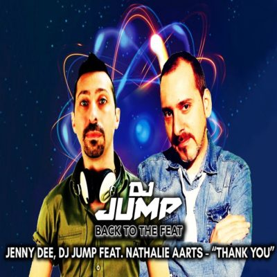 DJ Jump And Jenny Dee Feat. Nathalie Aarts – Thank You