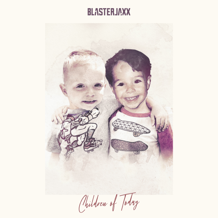 Blasterjaxx – Children Of Today