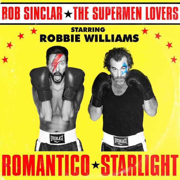 Bob Sinclar VS The Supermen Lovers Feat. Robbie Williams – Romantico Starlight