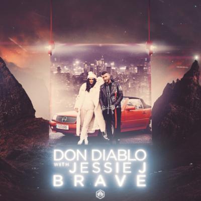 Don Diablo Feat. Jessie J – Brave