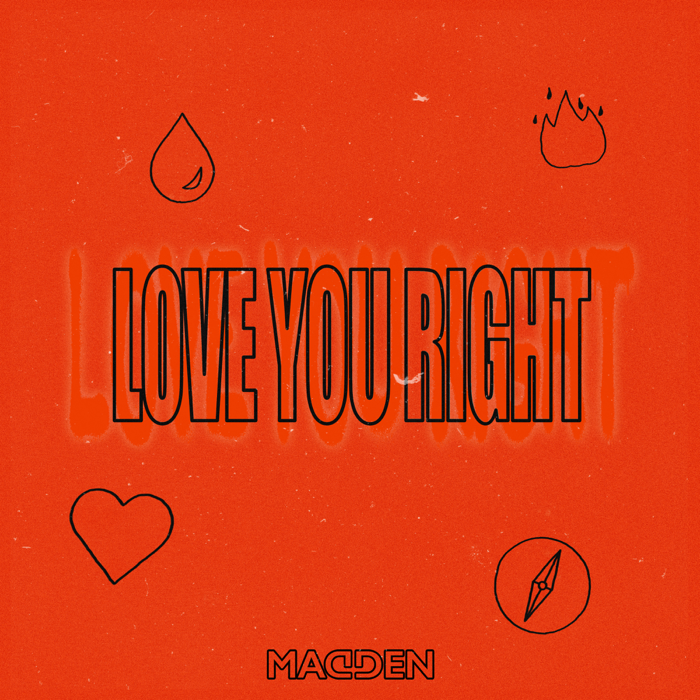 Madden – Love You Right