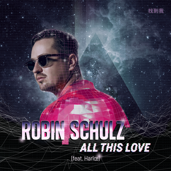 Robin Schulz Feat. Harloe – All This Love