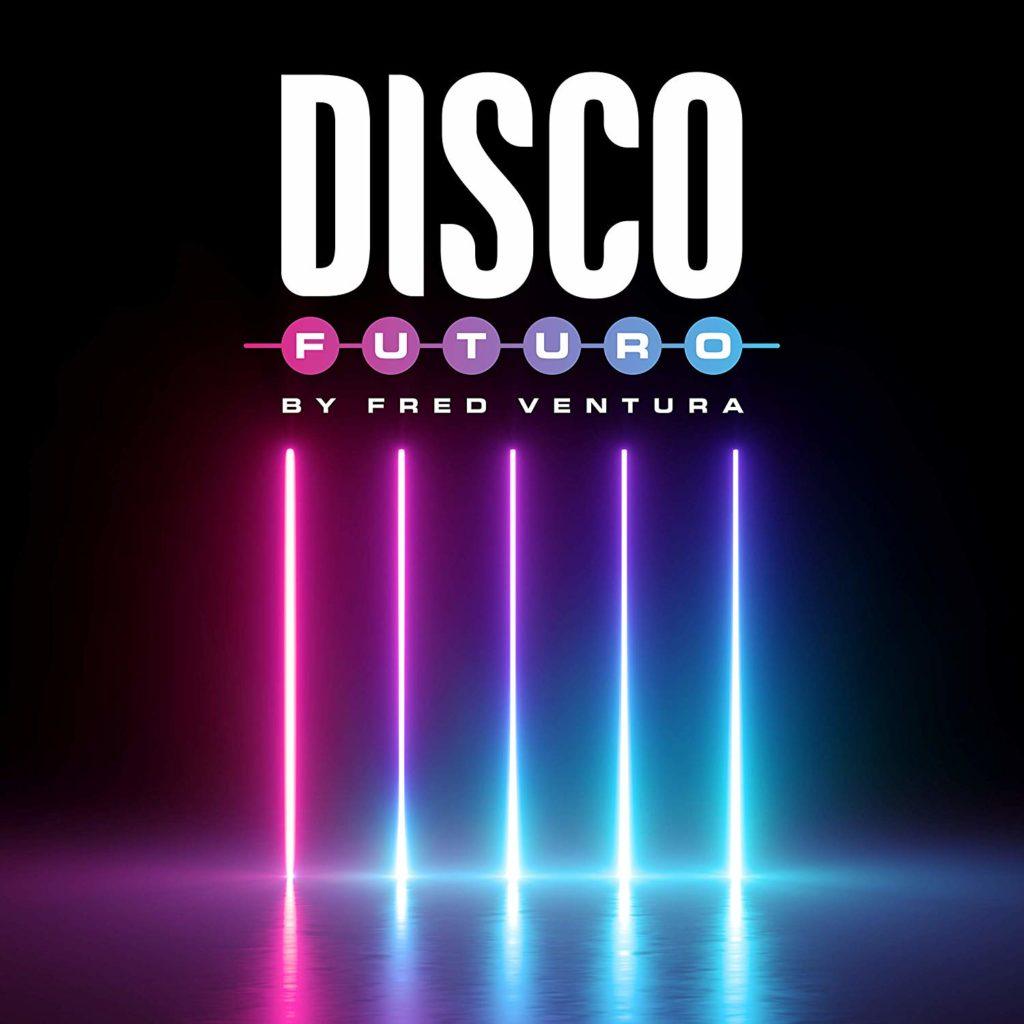 Disco Futuro BY Fred Ventura