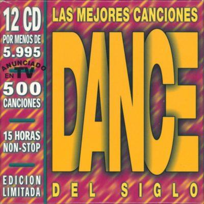 Las Mejores Canciones Dance Del Siglo