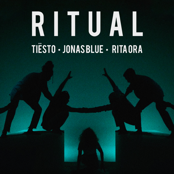 DJ Tiësto And Jonas Blue Feat. Rita Ora – Ritual