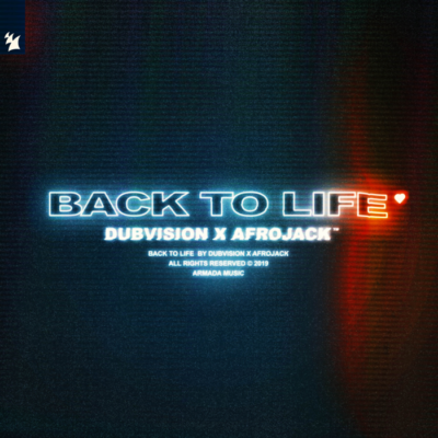 DubVision And Afrojack – Back To Life