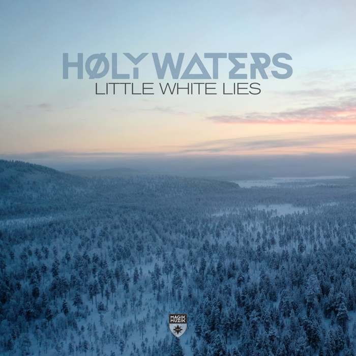 Høly Waters – Little White Lies