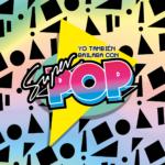 Yo También Bailaba Con Súper Pop Vol. 2 Sony Music 2019