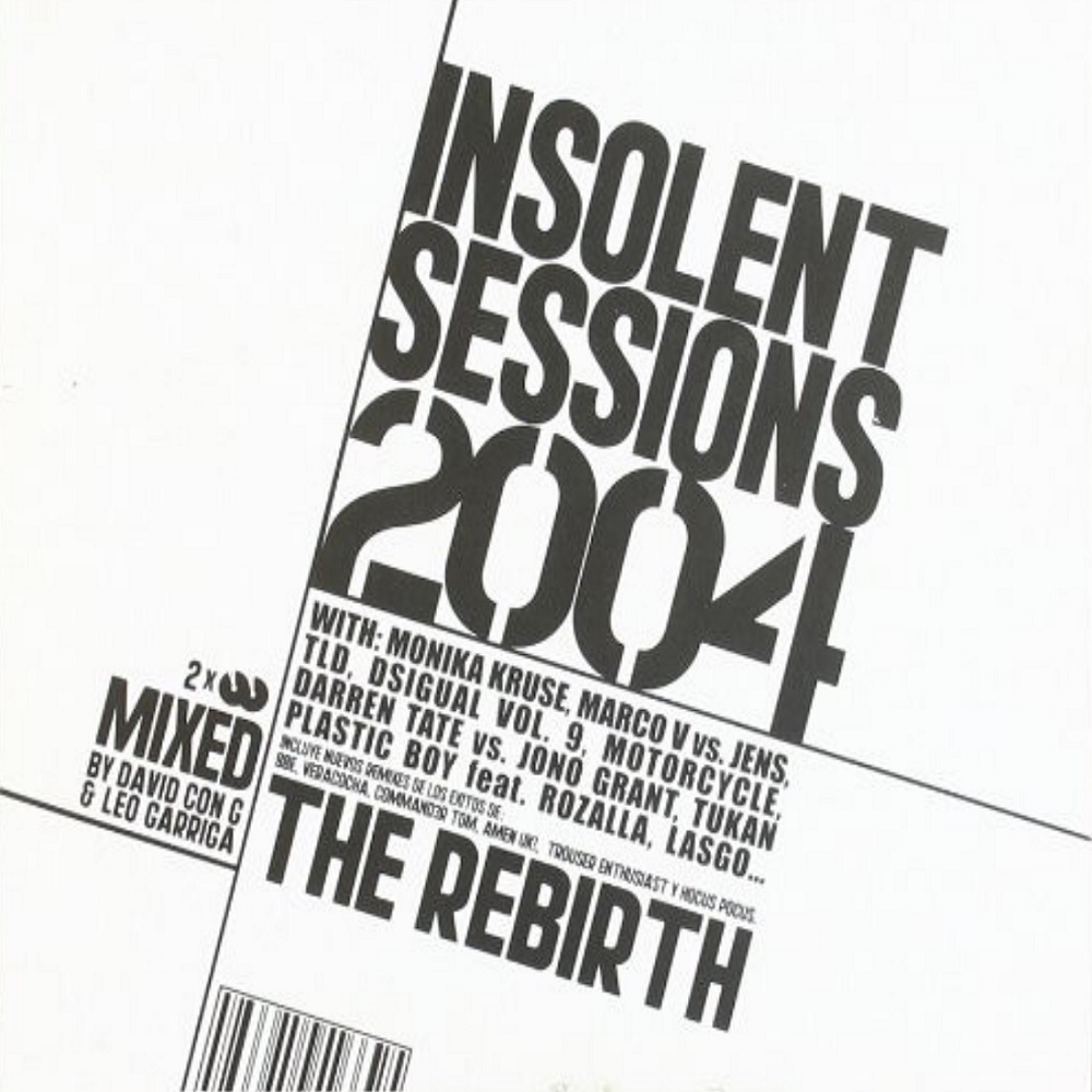 Insolent Sessions 2004