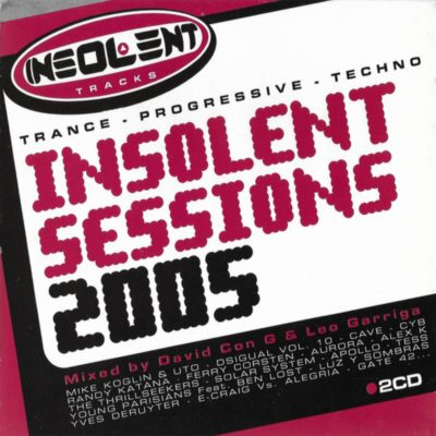 Insolent Sessions 2005