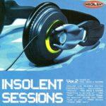 Insolent Sessions Vol. 2 Insolent Tracks 2003